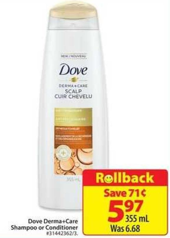 Dove Derma+care Shampoo or Conditioner
