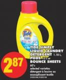Tide Simply Liquid Laundry Detergent - 1.18 L - PODS - 13's or Bounce Sheets - 60's