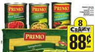 Primo Pasta Or Sauce Or Tomatoes Or Beans