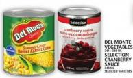 Delmonte Vegetables Or Selection Cranberry Sauce