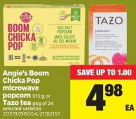 Angie's Boom Chicka Pop Microwave Popcorn - 372 g Or Tazo Tea - Pkg of 24
