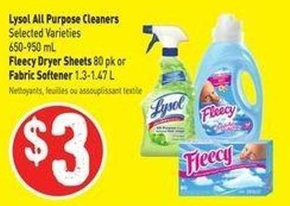 Lysol All Purpose Cleaners Selected Varieties 650-950 mL Fleecy Dryer Sheets 80 Pk or Fabric Softener 1.3-1.47 L