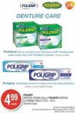 Poligrip Denture Cream (40g) or Polident Denture Cleansing Tablets (32's - 40's)