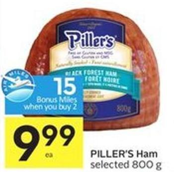 Piller's Ham Selected 800 g - 15 Air Miles Bonus Miles