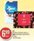 PC Pecan Clusters (400g) or Baci Perugina Chocolates (200g)
