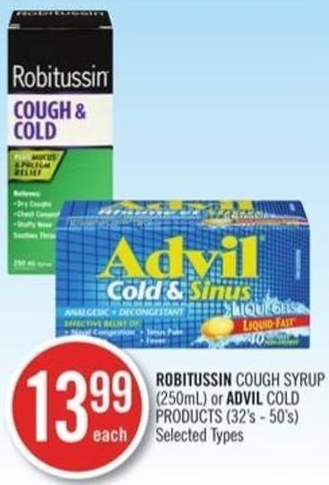 Robitussin Cough Syrup (250 Ml) or Advil Cold Product (32's-50's)