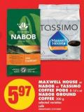 Maxwell House or Nabob Or Tassimo Coffee PODS - 8-16's Or Nabob Ground Coffee - 300 g