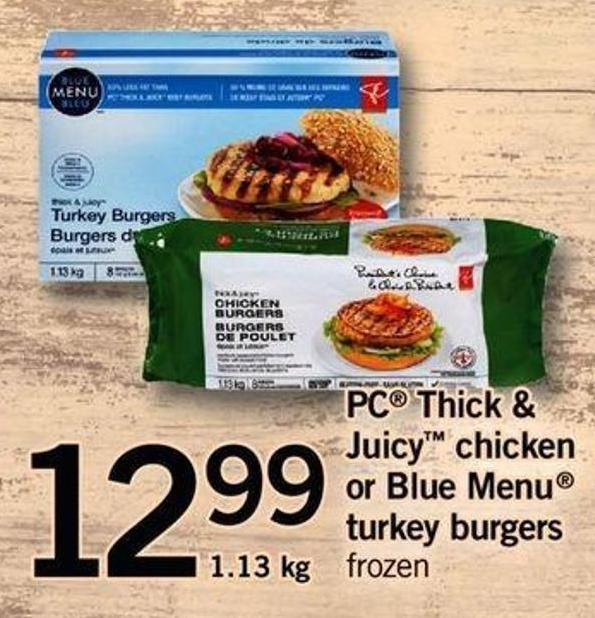 PC Thick & Juicy Chicken Or Blue Menu Turkey Burgers