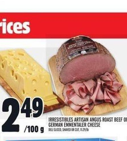 Irresistibles Artisan Angus Roast Beef Or German Emmentaler Cheese