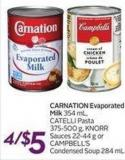 Carnation Evaporated Milk 354 mL - Knorr Sauces 22-44 g or Campbell's Condensed Soup 284 mL