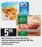 Marie Callender's Entrées 680-879 G Or High Liner Breaded Or Battered Fish 350-700 G