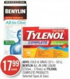 Advil Cold & Sinus (32's - 50's) - Benylin All-in-one Liquid (250ml - 270ml) or Tylenol Complete Products