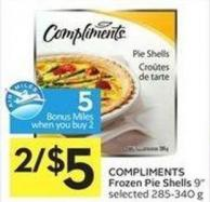 Compliments Frozen Pie Shells 9in Selected 285-340 g 5 Air Miles Bonus Miles