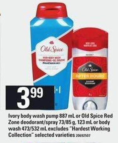 "Ivory Body Wash Pump - 887 Ml Or Old Spice Red Zone Deodorant/spray - 73/85 G - 123 Ml Or Body Wash - 473/532 Ml Excludes ""Hardest Working Collection"""
