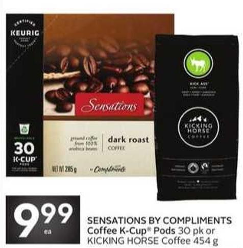 Sensations By Compliments Coffee K-cup Pods 30 Pk or Kicking Horse Coffee 454 g