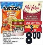 Tostitos Tortilla Chips 205 - 295 g .Salsa 416 - 423 Mlmiss Vickie's Chips 200 g