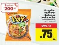 Nongshim Pot Or Pan Chicken Or Beef Noodles - 110 g