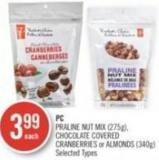 PC Praline Nut Mix (275g) - Chocolate Covered Cranberries or Almonds (340g)