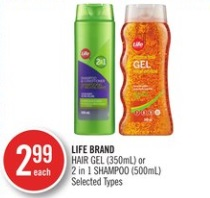LIFE BRAND HAIR GEL (350mL) or 2 in 1 SHAMPOO (500mL)