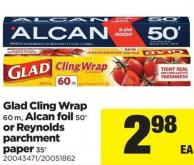 Glad Cling Wrap 60 M - Alcan Foil 50' Or Reynolds Parchment Paper 35'