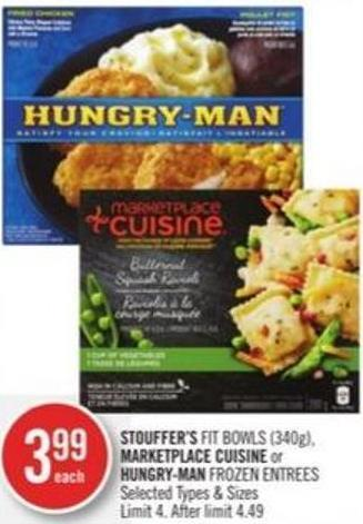Stouffer's Fit Bowls (340g) - Marketplace Cuisine or Hungry-man Frozen Entrees