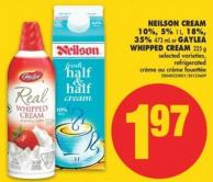Neilson Cream - 10% - 5% 1 L - 18% - 35% 473 mL or Gaylea Whipped Cream - 225 g