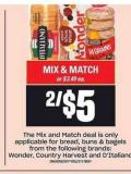 The Mix And Match Deal Is Only From The Following Brands: Applicable For Bread - Buns & Bagels Wonder - Country Harvest And D'italiano