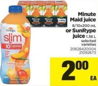 Minute Maid Juice - 8/10x200 Ml Or Sunrype Juice - 1.36 L