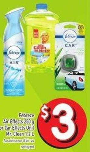 Febreze Air Effects 250 g or Car Effects Unit Mr. Clean 1.2 L