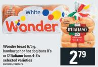 Wonder Bread 675 g - Hamburger Or Hot Dog Buns 8's Or D'italiano Buns 4-8's