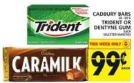 Cadbury Bars Or Trident Or Dentyne GUM