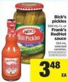 Bick's Pickles - 500 Ml-1 L Or Frank's Redhot Sauce - 354 Ml