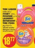 Tide Liquid 4.08-4.43 L/ Ivory 2.95 L - Powder 4.7-4.9 Kg Laundry Detergent or Tide PODS Pkg of 54-72's
