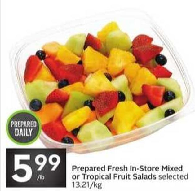 Prepared Fresh In-store Mixed or Tropical Fruit Salads