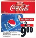 Coca-cola Or Pepsi Soft Drinks 12 X 355 ml - Or 5.79 Ea.