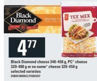 Black Diamond Cheese 340-450 G - PC Cheese 320-400 g Or No Name Cheese 320-450 g