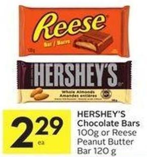 Hershey's Chocolate Bars 100g or Reese Peanut Butter Bar 120 g