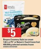 Breyers Creamery Style Ice Cream 1.66 L Or PC Or Nature's Touch Frozen Fruit 400/600 G