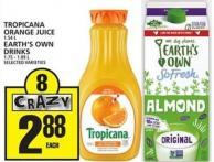 Tropicana Orange Juice Or Earth's Own Drinks