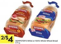 Dempster's White Or 100% Whole Wheat Bread