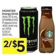 Monster Energy Drink 444-473 mL - Starbucks Frappuccino 405-444 mL or Vita Coco 500 mL