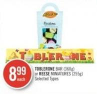 Toblerone Bar (360g) or Reese Miniatures (255g)