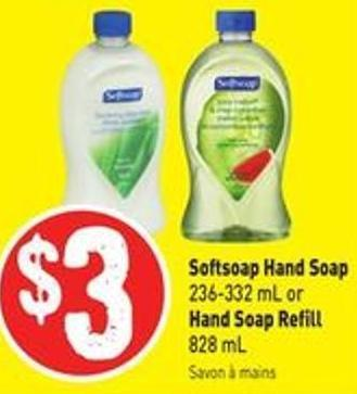 Softsoap Hand Soap 236-332 mL or Hand Soap Refill 828 mL