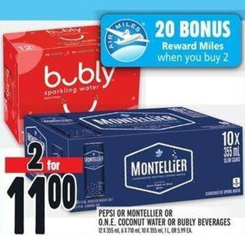 Pepsi Or Montellier Or O.n.e. Coconut Water Or Bubly Beverages
