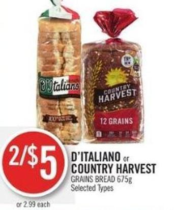 D'italiano or Country Harvest Grains Bread