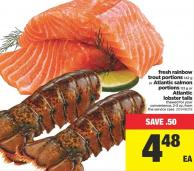 Fresh Rainbow Trout Portions - 142 G Or Atlantic Salmon Portions - 113 G Or Atlantic Lobster Tails
