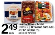 Country Harvest Bread - 600/675 G D'italiano Buns - 6/8's Or PC Tortillas - 6's