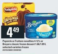 Popsicle Or Fruttare Novelties 4-12's Or Breyers Classic Frozen Dessert 1.66/1.89 L