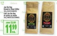 Joe The Dog Ground Or Bean Coffee 340 g