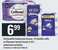 Cottonelle Bathroom Tissue 12 Double Rolls - Or Kleenex Facial Tissue 3-6's